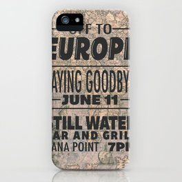 Off To Europe iPhone Case