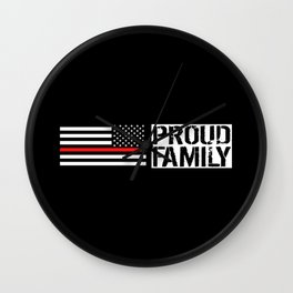 Firefighter: Proud Family (Thin Red Line) Wall Clock