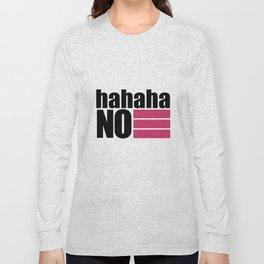 NO T-shirt White Long Sleeve T-shirt