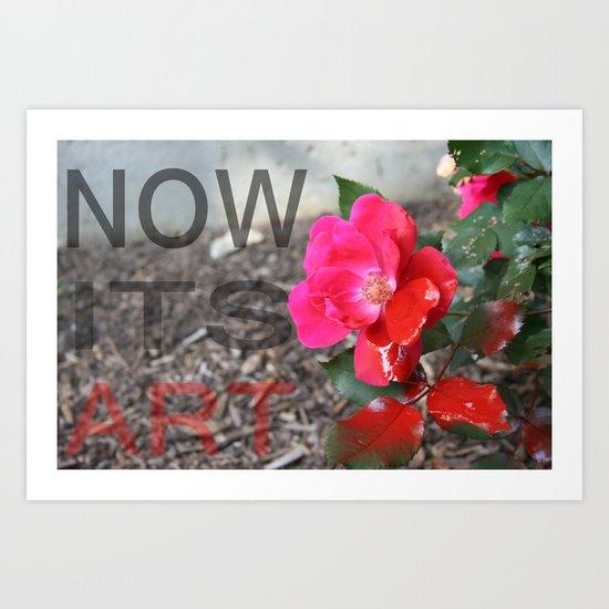 Now its art.  Art Print