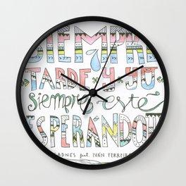 Siempre Esperándote Wall Clock