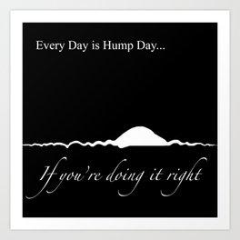 Hump Day Art Print