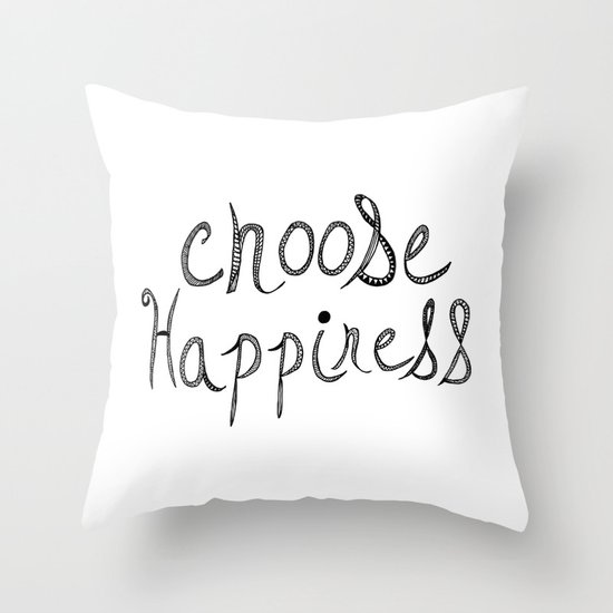 Choose Happiness Throw Pillow