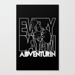 Every Day I'm Adventurin' - Light Canvas Print