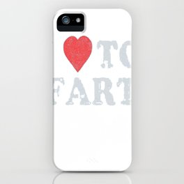 Vintage I Love to Fart T-Shirt - Bathroom Humor iPhone Case