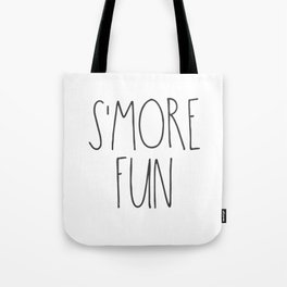 S'MORE FUN TEXT Tote Bag