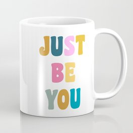 Colorful Just Be You Lettering Coffee Mug