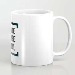 Climate Change is Real Coffee Mug
