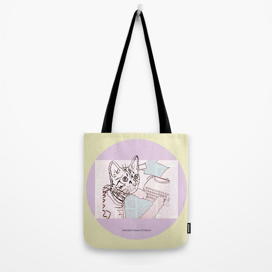 Dedicated Follower Of Fashion  Tote Bag