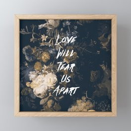 Love will tear us apart Framed Mini Art Print
