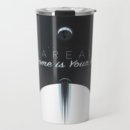 """The Dome is Your Home"" Travel Mug"