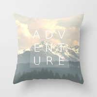 adventure is out there Throw Pillows featuring ADVENTURE by SUNLIGHT STUDIOS  Monika Strigel