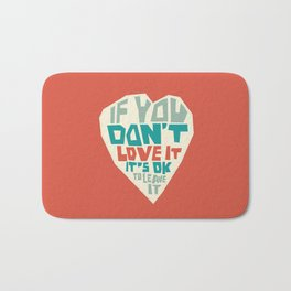 If you don't love it, it's Ok to leave it Bath Mat