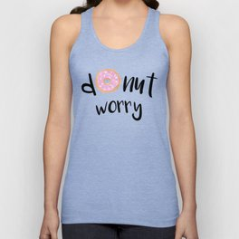 Donut Worry Unisex Tank Top