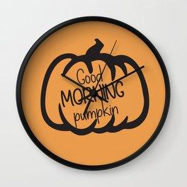 Good morning, pumpkin Wall Clock