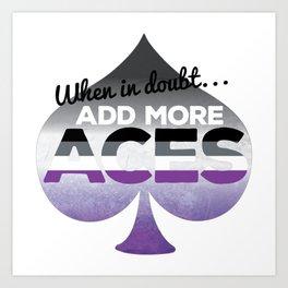 Add More Aces Art Print