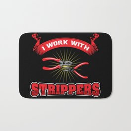 Funny ELECTRICIAN Pun: I Work With Strippers I am An Electrician Lineman Gift Bath Mat
