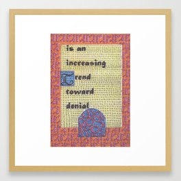 The Weather Today...is an Increasing Trend Toward Denial Framed Art Print