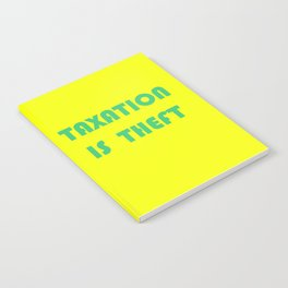 Taxation Is Theft Notebook