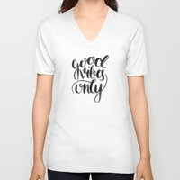 good vibes V-neck T-shirts featuring Good Vibes by Corina Rivera Designs