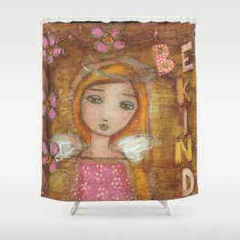 Be Kind Angel Girl by Flor Larios Shower Curtain