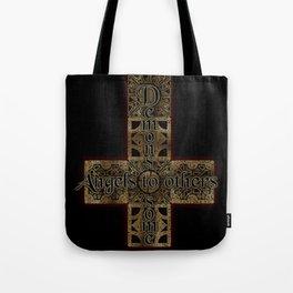 Demons to Some Tote Bag