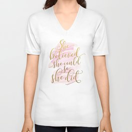She Believed She Could So She Did Unisex V-Neck
