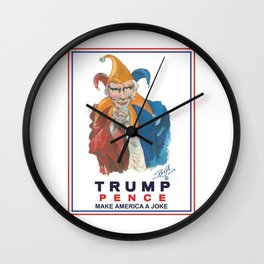 Trump Pence Make America a Joke Wall Clock