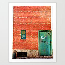 That thing you've been looking for. Art Print