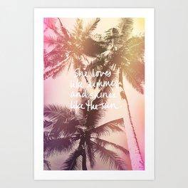 She Loves Like Summer Palm Too Art Print
