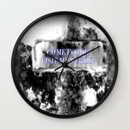 Come inside, visit my World! Wall Clock