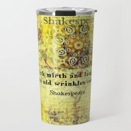 Shakespeare old age funny humorous quote Travel Mug