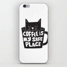 coffee is my safe place iPhone Skin