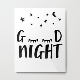 Good Night - Closed Eyes, Moon and Stars quote Metal Print