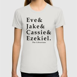 Eve&Jake&Cassie&Ezekiel T-shirt