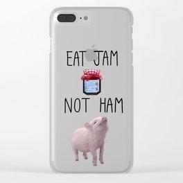 Eat Jam Not Ham Clear iPhone Case