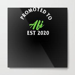 Promoted To Afi Est. 2020 Metal Print