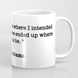 Douglas Adams Quote Coffee Mug