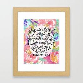 Proverbs 31:25 Floral // Hand Lettering Framed Art Print