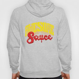 Awesome Sauce Hoody