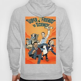 Super Friends of Science! Hoody