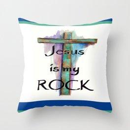 Jesus is my Rock Throw Pillow