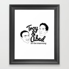 Troy & Abed In The Morning! - Community Framed Art Print