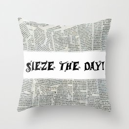Seize the Day Throw Pillow
