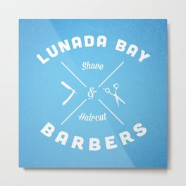 Barber Shop : Lunada Bay Barbers Metal Print