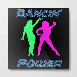 Dancing - Retro Dancin 'Power Girls Metal Print
