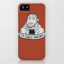 My early thirties. iPhone Case