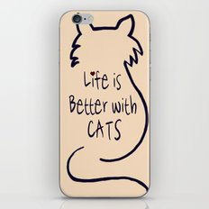 Life is Better with Cats iPhone & iPod Skin