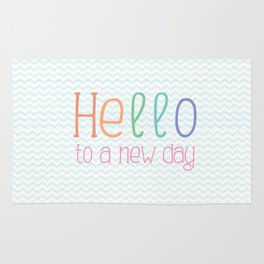 Hello to a new day Rug