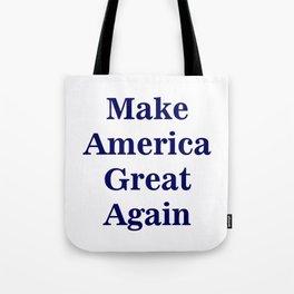 Make America Great Again Tote Bag